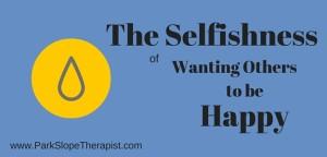 selfishness-happy