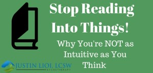 stop-reading-into-things